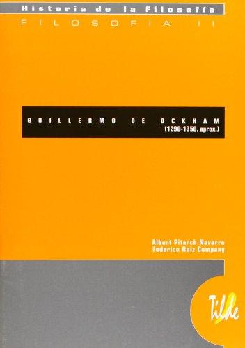 9788495314482: GUILLERMO DE OCKHAM (1290-1350 aprox) (H. De La Filosofia - Tilde)