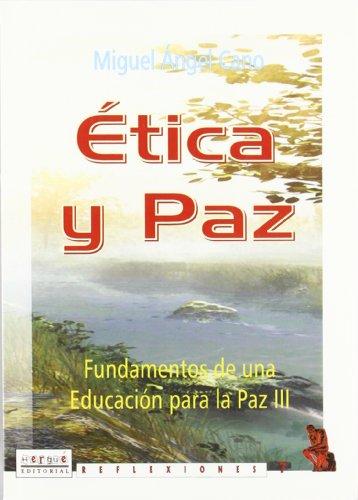 9788495319647: ?tica y Paz. Fundamentos de una educaci?n para la paz (III)