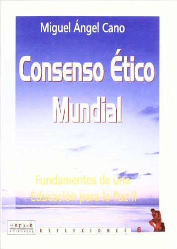9788495319685: Consenso +tico y Social. Fundamentos de una educaci¾n para la paz (II)