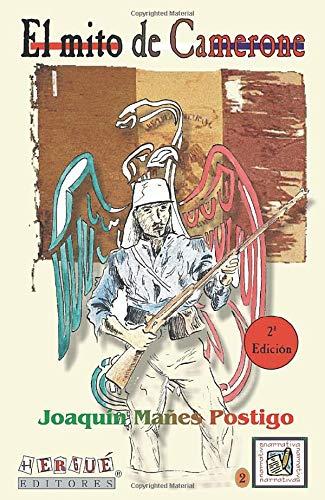 9788495319876: El Mito De Camerone (2ª Edición)