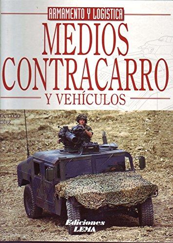 9788495323590: MEDIOS CONTRACARRO. COLECCIÓN ARMAMENTO Y LOGÍSTICA