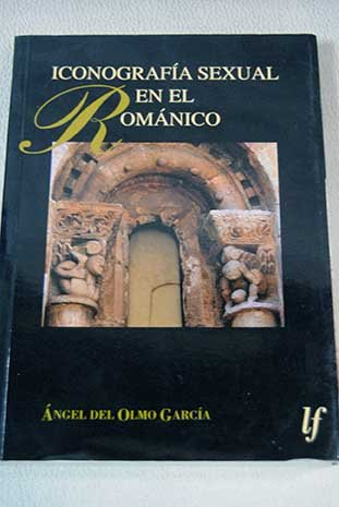 9788495327796: Iconografia sexual del romanico