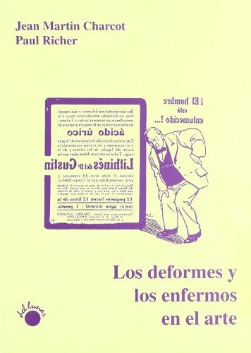 9788495331113: Los Deformes y los Enfermos en el Arte