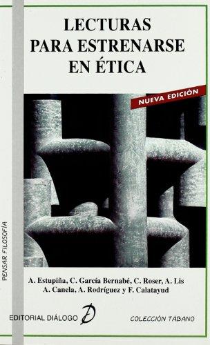 9788495333599: Lecturas para estrenarse en Ética