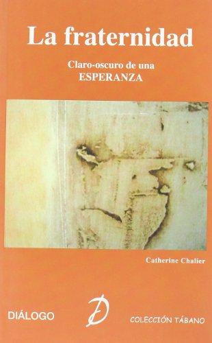 Fraternidad. Claroscuro De Una Esperanza, La - Vv.Aa.