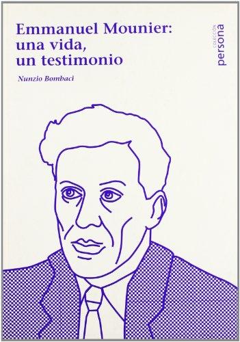 9788495334343: Emmanuel mounier: una vida, un testimonio