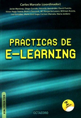 PRÁCTICAS DE E-LEARNING: MARTÍNEZ ALDANONDO, JAVIER;MARCELO GARCÍA, CARLOS;GARRIDO MUÑOZ, ...