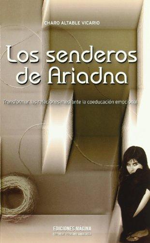 9788495345363: Los senderos de Ariadna: Transformar las relaciones mediante la coeducación emocional