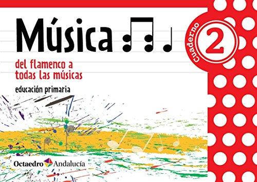 9788495345950: Música 2 del flamenco a todas las músicas - 9788495345950