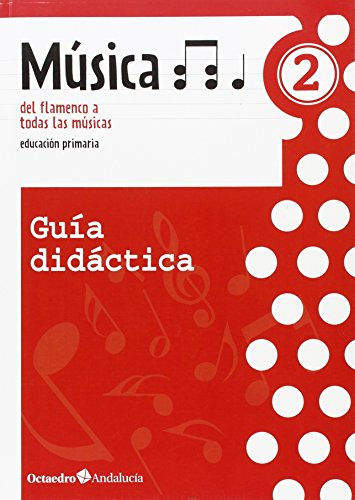 9788495345974: Música 2 del flamenco a todas las músicas. Guía didáctica - 9788495345974