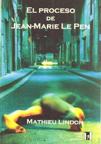 9788495346018: El proceso de Jean-Marie Le Pen