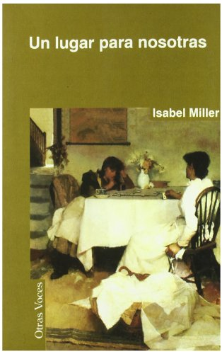 Un lugar para nosotras (8495346133) by Isabel Miller