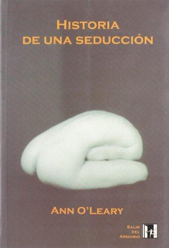 9788495346162: Historia De Una Seduccion