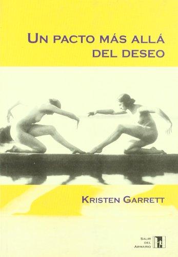 9788495346254: Un Pacto Mas Alla Del Deseo