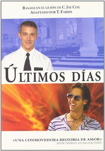 9788495346728: Ultimos Dias (Salir del armario)
