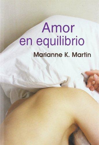 9788495346773: Amor En Equilibrio