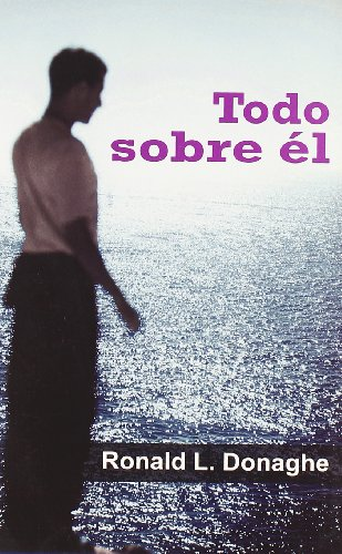 9788495346889: Todo Sobre El/ Everything About Him (Spanish Edition)