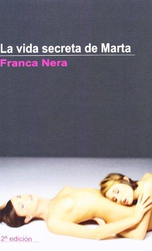 9788495346926: La Vida Secreta De Marta/ the Secret Life of Marta (Spanish Edition)