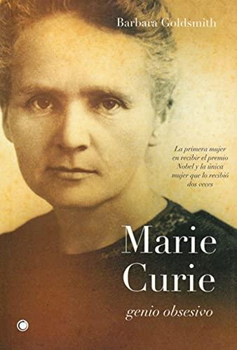 9788495348197: Marie Curie, genio obsesivo