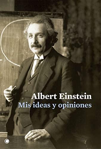 Mis ideas y opiniones (Paperback): Albert Einstein