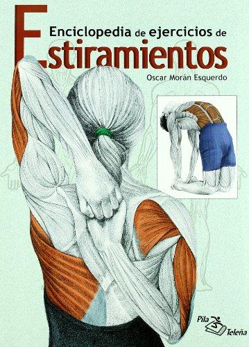 9788495353610: Enciclopedia de ejercicios de estiramientos
