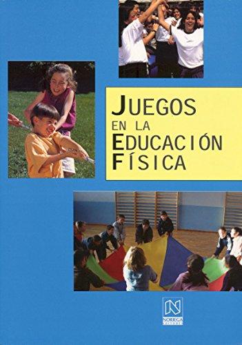 JUEGOS EN LA EDUCACION FISICA.: Ort? Ferreres, Juan