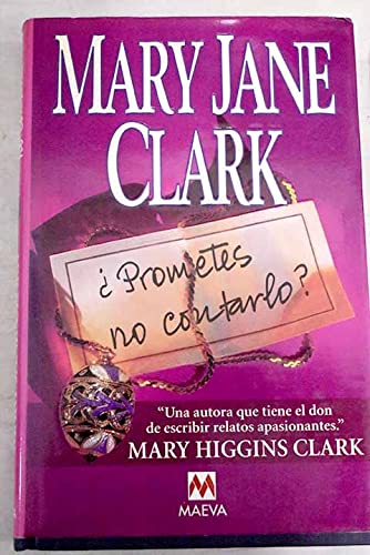 9788495354471: Prometes No Cantarlo / Do You Promise Not To Tell? (Spanish Edition)