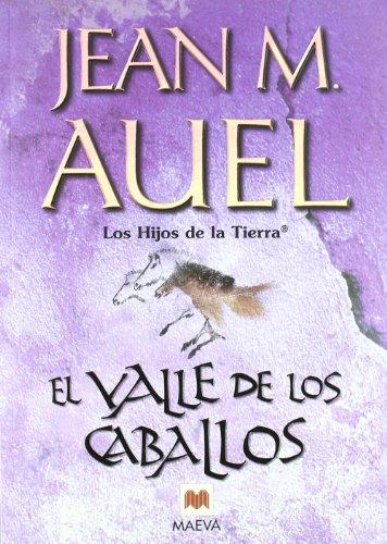 9788495354624: El valle de los caballos (Los Hijos de la Tierra)