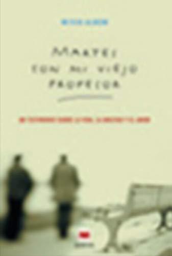 Martes Con Mi Viejo Profesor (8495354721) by Mitch Albom