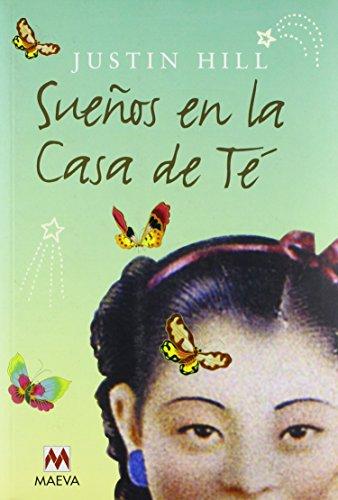9788495354846: Suenos en la casa de te/ The Drink and Dream Teahouse (Spanish Edition)