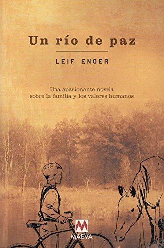 9788495354891: Un rio de paz/ A river of peace (Spanish Edition)