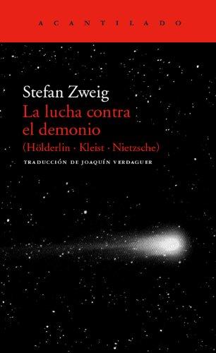 La lucha contra el demonio: Stefan Zweig