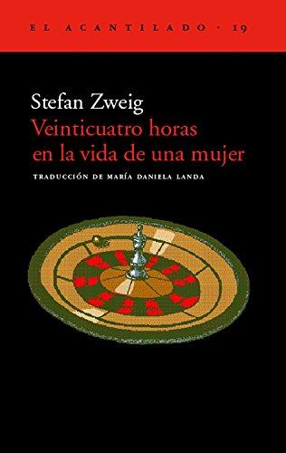 24 horas en la vida de una mujer (8495359081) by Stefan Zweig