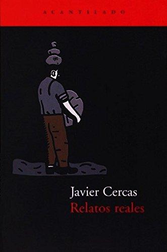 9788495359094: Relatos reales (El Acantilado)