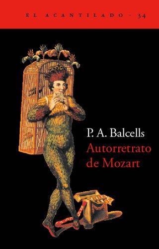 9788495359261: Autorretrato de Mozart (El Acantilado)