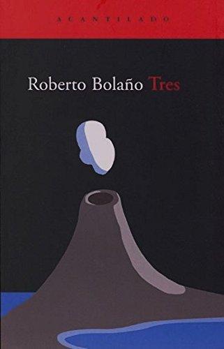 9788495359308: Tres (Acantilado) (Spanish Edition)