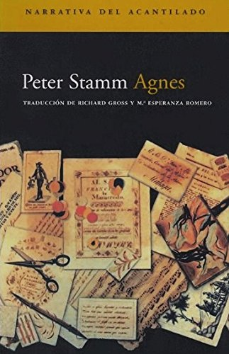 Agnes (Spanish Edition) (8495359359) by Peter Stamm