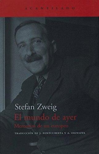 El mundo de ayer: Stefan Zweig