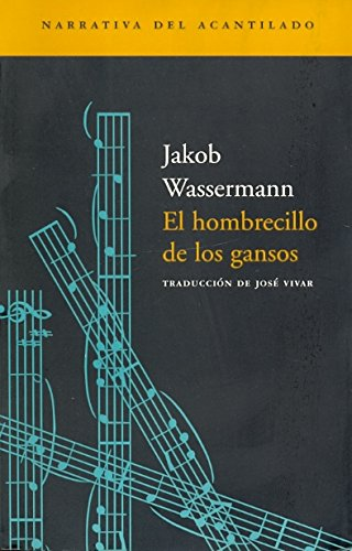 9788495359599: El Hombrecillo de Los Gansos (Spanish Edition)