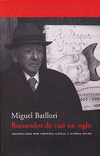 9788495359636: Recuerdos de Casi Un Siglo (Spanish Edition)