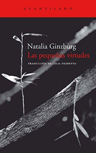 Las peque?as virtudes: Natalia Ginzburg