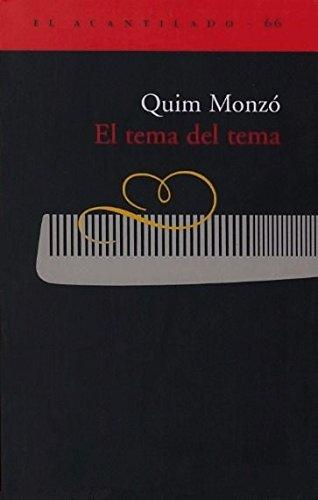 9788495359681: El Tema del Tema (Spanish Edition)