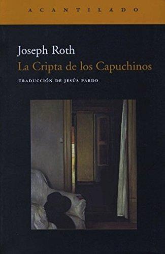 9788495359742: La Cripta de los Capuchinos (Narrativa del Acantilado)