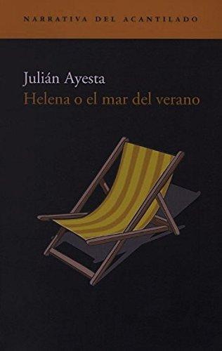9788495359827: Helena o el mar del verano/ Helen or The Summer's Sea (Narrativa Del Acantilado/ Cliff Narrative) (Spanish Edition)