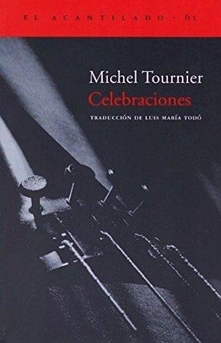 CELEBRACIONES: Michel Tournier