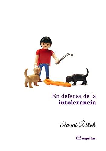 9788495363305: En defensa de la intolerancia
