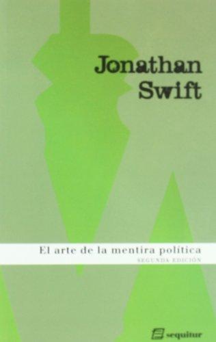 9788495363541: Arte De La Mentira Politica,El Ne