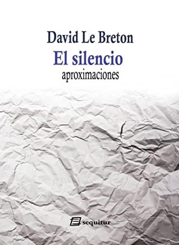 9788495363633: El Silencio: Aproximaciones