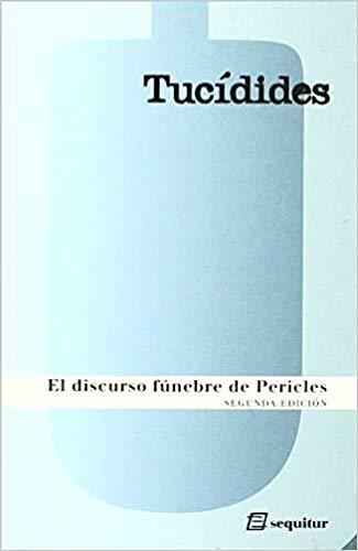 9788495363688: Discurso Funebre De Pericles 2ヲed