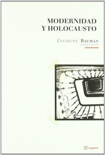 Modernidad y holocausto.: Bauman, Zygmunt